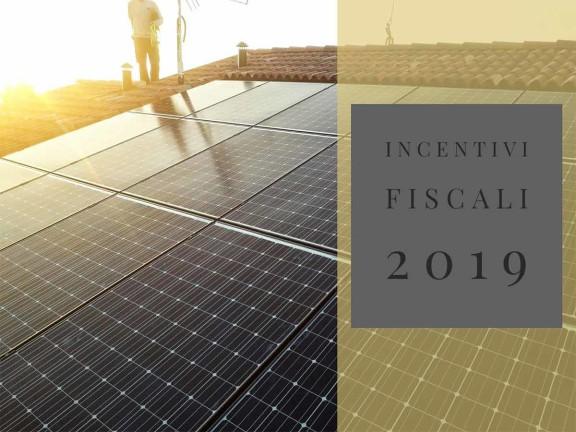 Incentivi fiscali 2019